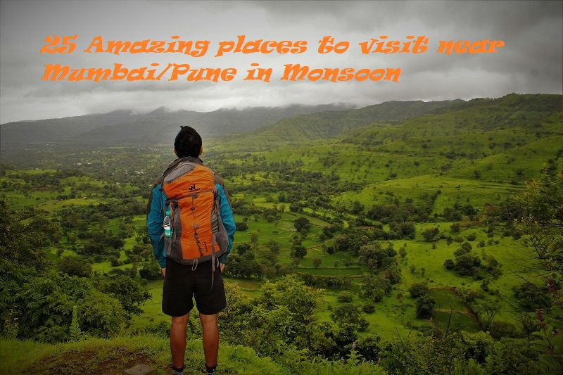 25 amazing places to visit near Mumbai/Pune in Monsoon